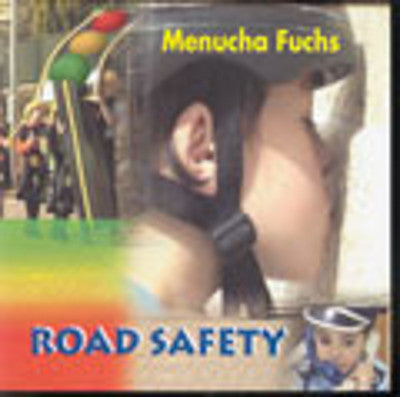 Menucha Fuchs - Road Safety