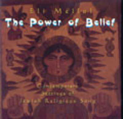 Eli Mellul - The Power of Belief