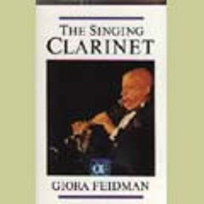 Giora Feidman - Singing Clarinet