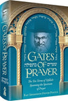 Gates of Prayer (R' Shimshon Pincus)