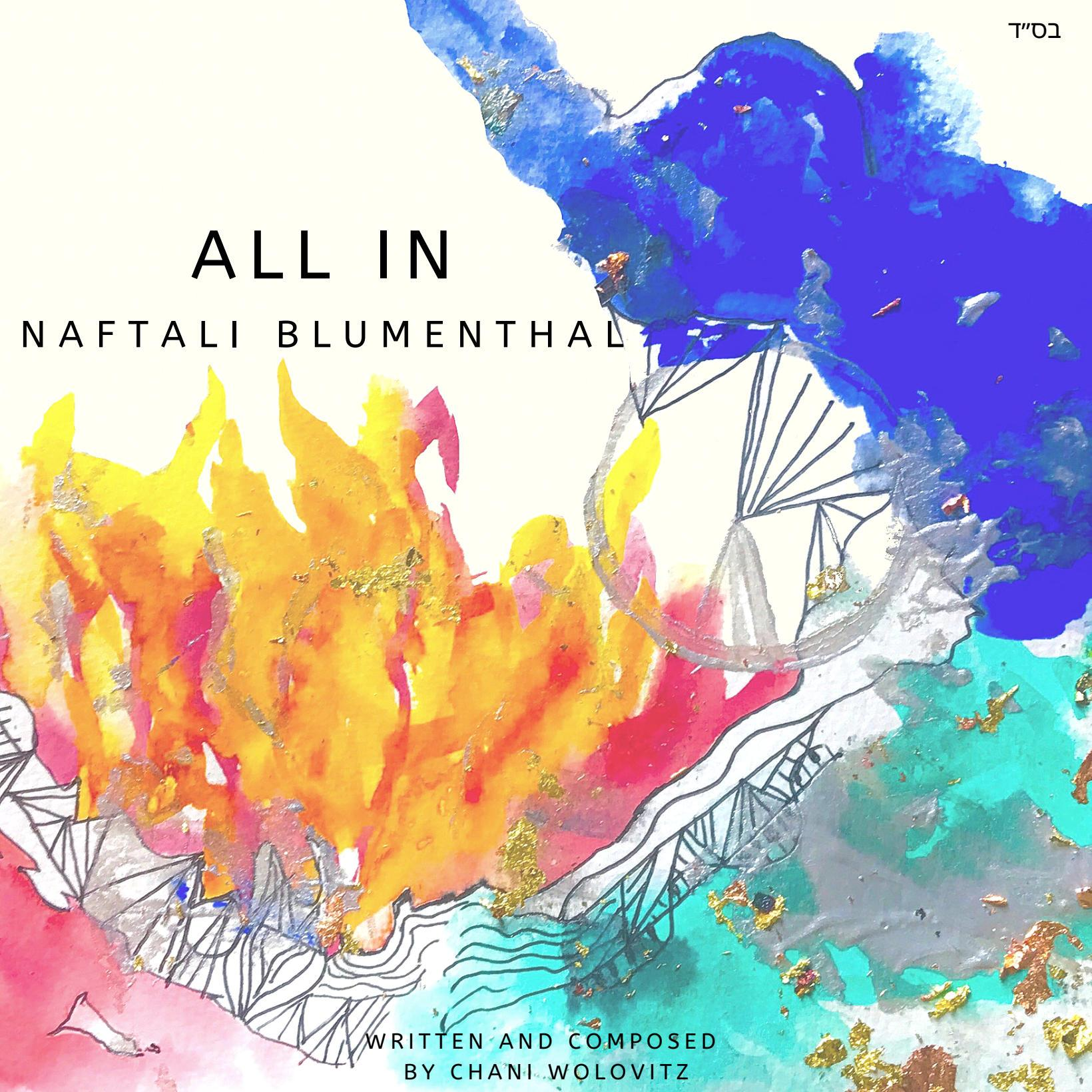 Naftali Blumenthal - All In (Single)