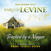 Baruch Levine - Touched By A Niggun