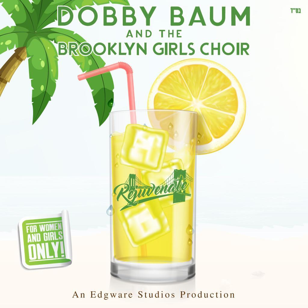 Dobby Baum and the Brooklyn Girls Choir - Rejuvenate