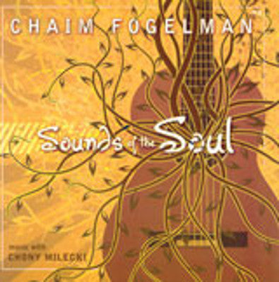 Chaim Fogelman - Sounds Of The Soul