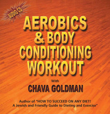 Chava Goldman - Aerobics & Body Conditioning Workout
