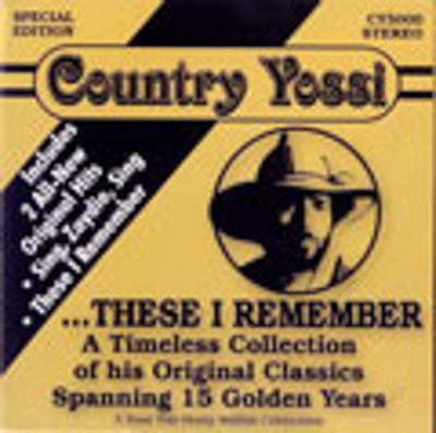 Country Yossi - These I Remember