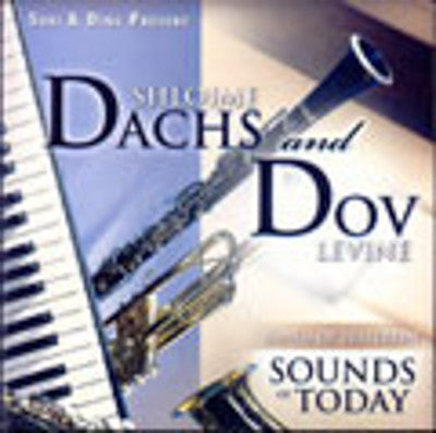 Shloime Dachs - Sounds Of Today