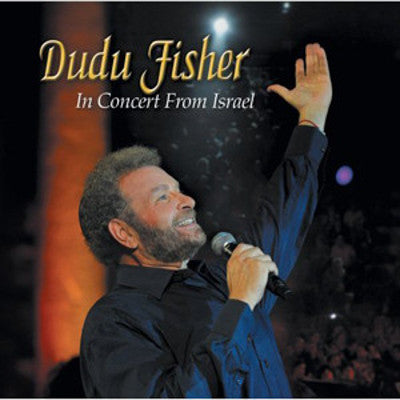 Dudu Fisher - In Concert From Israel