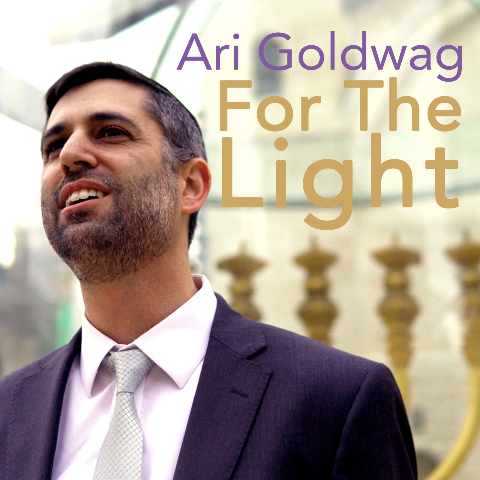 Ari Goldwag - For The Light (Single)