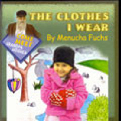 Menucha Fuchs - The Clothes I Wear