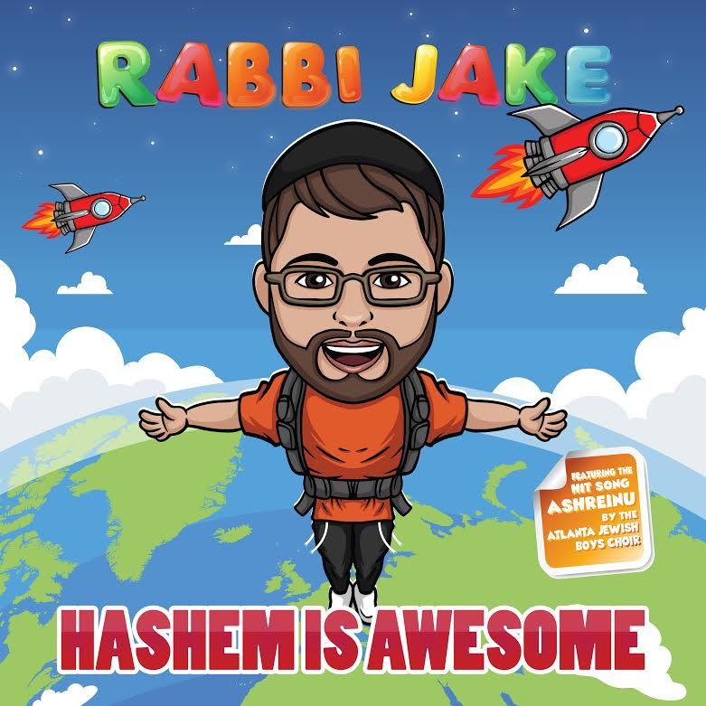 Rabbi Jake- Hashem is Awesome