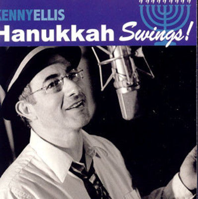 Kenny Ellis - Hanukkah Swings