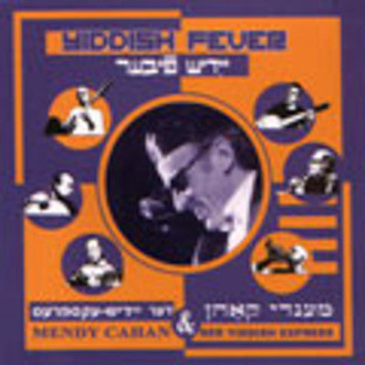 Mendy Cahan - Der Yiddish Express