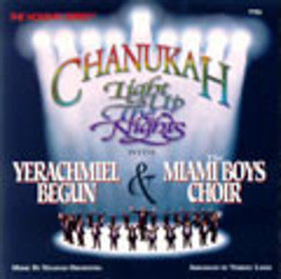 Yerachmiel Begun and The Miami Boys Choir - Light Up The Nights