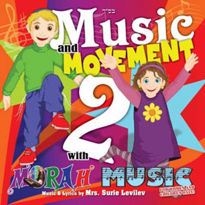 Morah Music - Music and Movement 2