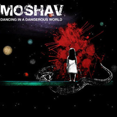 Moshav Band - Dancing In A Dangerous World