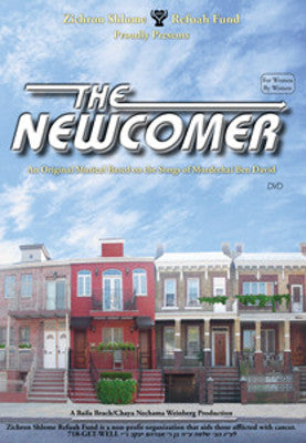 Zichron Shlome Refuah Fund - The Newcomer DVD
