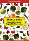 Orthodox Union - Insect Free: A guide to Home Vegetable Inspection