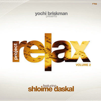 Shloime Daskal - Project Relax 2