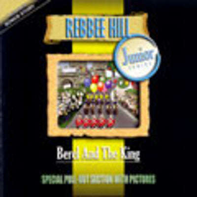 Rebbee Hill - Berel And The King
