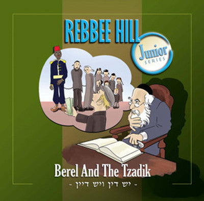 Rebbee Hill - Berel and the Tzadik