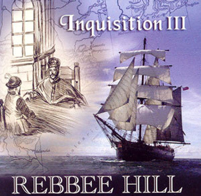 Rebbee Hill - Inquisition 3