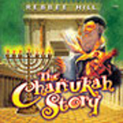 Rebbee Hill - The Chanuka Story