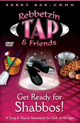 Rebbetzin Tap and Friends - Get Ready For Shabbos