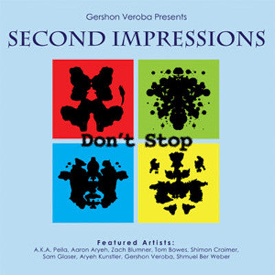 Gershon Veroba - Second Impressions Dont Stop