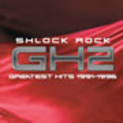 Shlock Rock - GH 2