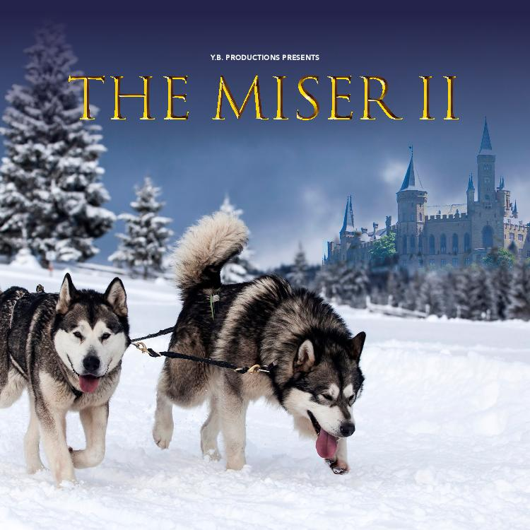 The Miser II