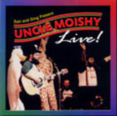 Uncle Moishy - Uncle Moishy Live