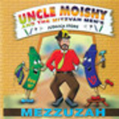 Uncle Moishy - Mezzuzah