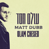 Matt Dubb - Olam Chessed (Single)