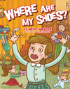 Rochel Burstyn - Where Are My Shoes?