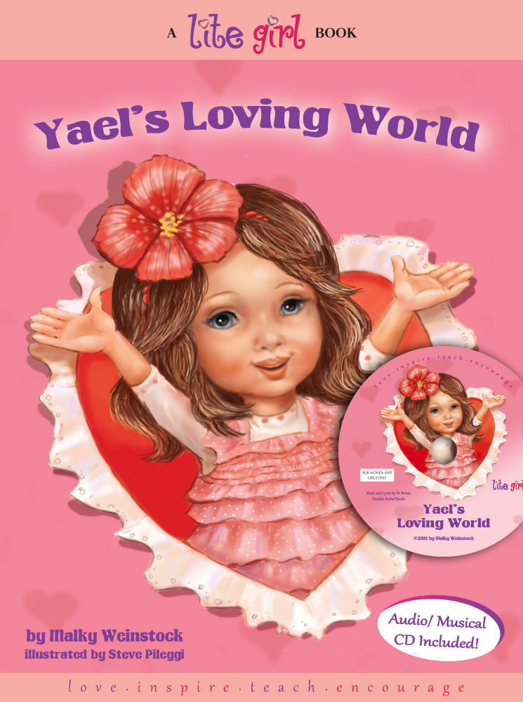 Lite Girl #1 - Yael's Loving World