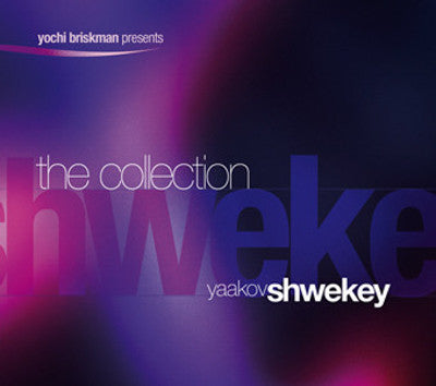 Yaakov Shwekey - The Collection