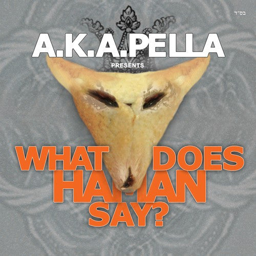 AKA Pella - What Does Haman Say