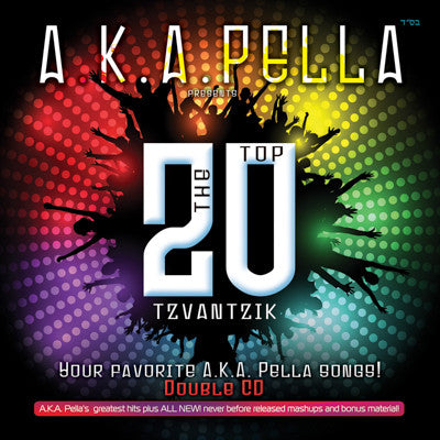 "AKA Pella - A.K.A. Pella's ""The Top Tzvantsik"""