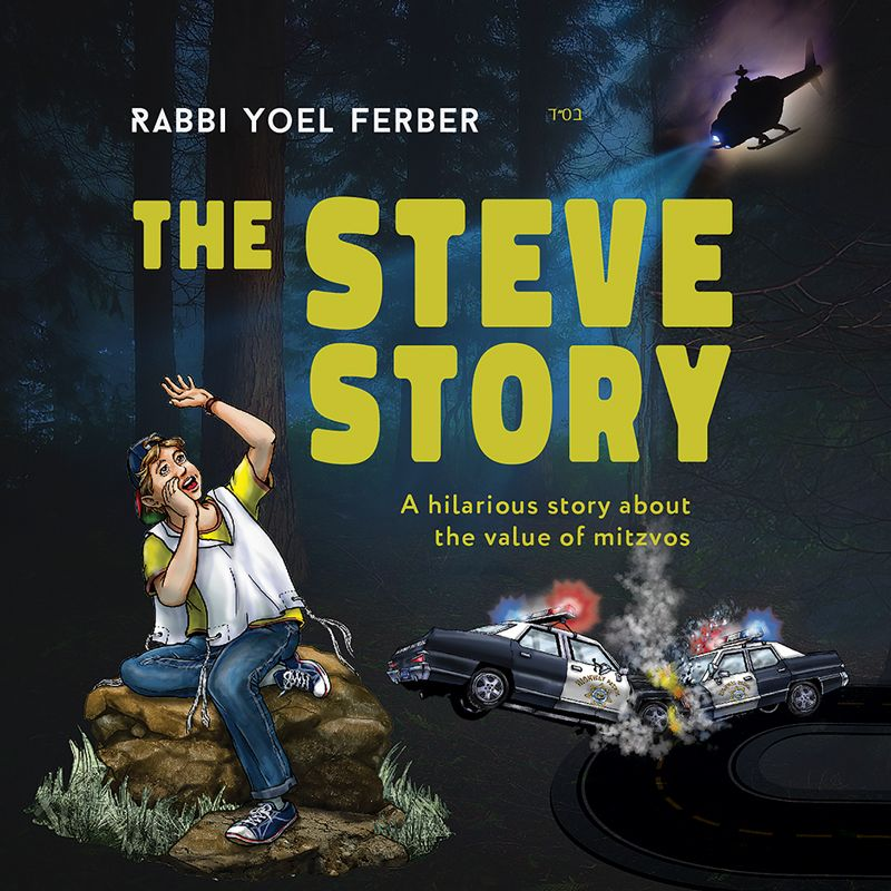 Rabbi Yoel Ferber - The Steve Story