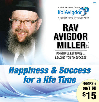 Rabbi Avigdor Miller - Volume 1: Happiness & Success For a Life Time