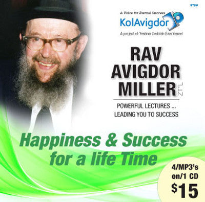 Rabbi Avigdor Miller - Volume 3: Happiness & Success For a Life Time