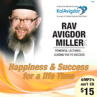 Rabbi Avigdor Miller - Volume 4: Happiness & Success For a Life Time