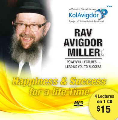 Rabbi Avigdor Miller - Volume 6: Happiness & Success For a Life Time