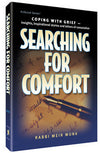 Rabbi Meir Munk - Searching for Comfort