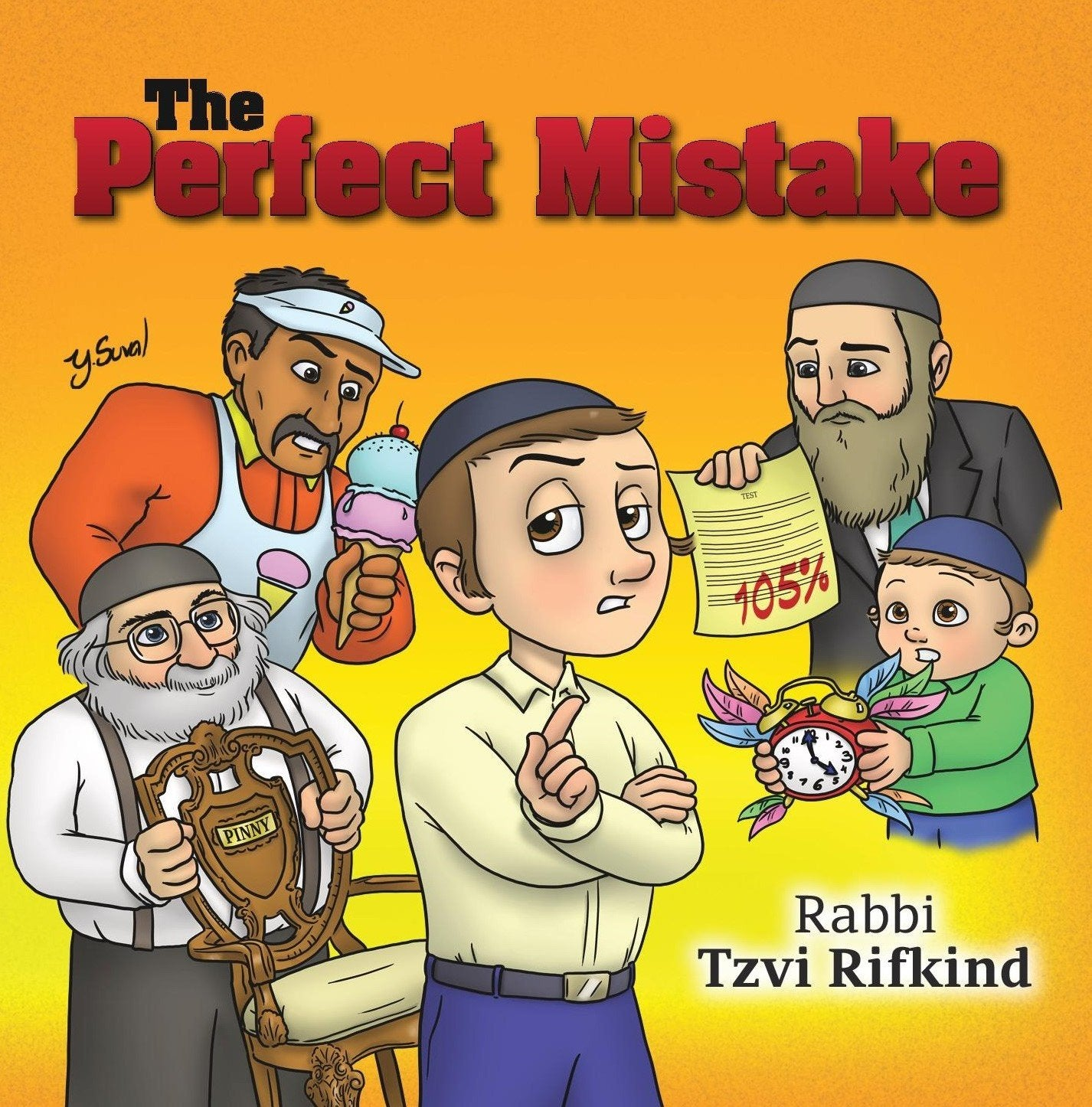 Rabbi Tzvi Rifkind - The Perfect Mistake