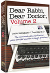 Rabbi Abraham J. Twerski - Dear Rabbi, Dear Doctor Volume 2