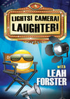 Leah Forster - Lights! Camera! Laughter!