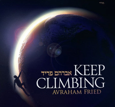 Avraham Fried - Keep Climbing