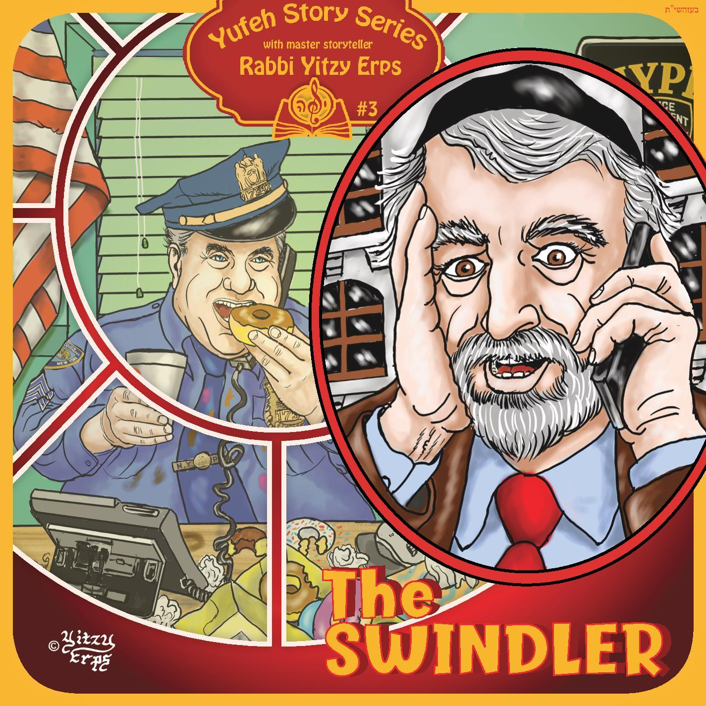 Yitzy Erps - The Swindler